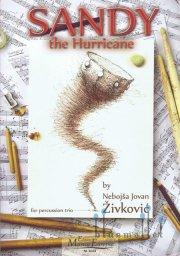 Zivkovic , Nebojsa Jovan - Sandy the Hurricane for Percussion Trio and Audio Files (スコア・パート譜セット) (特価品)