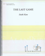 Kato , Daiki - The Last Game for Percussion Trio (スコア・パート譜セット)