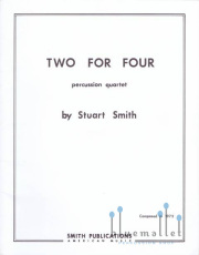 Smith , Stuart Saunders - Two for Four Percussion Quartet (スコアのみ4部セット) (特価品)