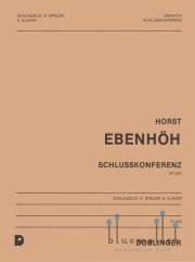 Ebenhoh , Horst - Schlusskonferenz (スコア・パート譜セット)