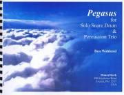 Wahlund , Ben - Pegasus for Solo Snare Drum & Percussion Trio (スコア・パート譜セット) (特価品)