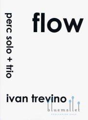Trevino , Ivan - Flow Perc Solo + Trio (スコア・パート譜セット)