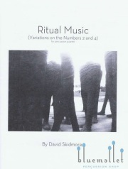 Skidmore , David - Ritual Music(Variations on the Numbers 2 and 4) for percussion quartet (スコア・パート譜セット)