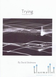 Skidmore , David - Trying for percussion quartet (スコア・パート譜セット)