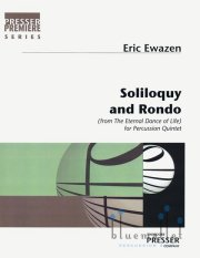 Ewazen,Eric- Soliloquy and Rondo(from The Eternal Dance of life) for percussion Quintet(スコア・パート譜セット)