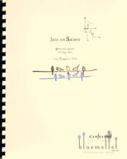 Cangelosi , Casey - Jazz on Saturn (スコア・パート譜セット)