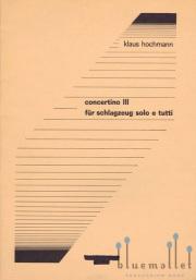 Hochmann , Klaus - Concertino III (スコアのみ)
