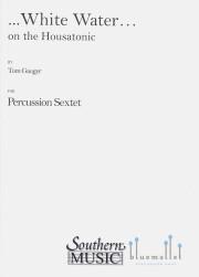 Gauger , Tom - White Water on the Housatonic (スコア・パート譜セット)