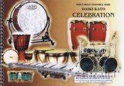 Kato , Daiki - Celebration (スコア・パート譜セット)