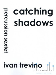 Trevino , Ivan - Catching Shadows for Sexet (スコア・パート譜セット) (特価品)