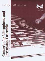 Rosauro , Ney - Concerto for Vibraphone and Percussion Ensemble (パーカッションアンサンブル伴奏版 / スコア・パート譜セット) (特価品)