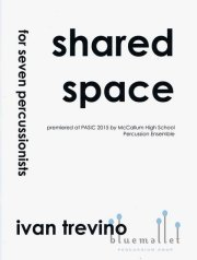 Trevino , Ivan - Shared Space for Seven Percussionists (スコア・パート譜セット)