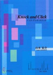 Yamamoto , Yusuke - Knock and Click (スコア・パート譜セット)