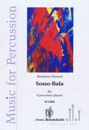 Sejourne , Emmanuel - Sosso-Bala (スコアのみ)