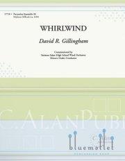 Gillingham , David R. - Whirlwind (スコア・パート譜セット)