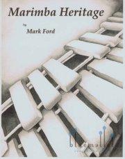 Ford , Mark - Marimba Heritage (スコア・パート譜セット)