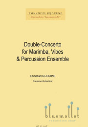 Sejourne , Emmanuel - Double-Concerto for Marimba, Vibes & Percussion Ensemble (スコア・パート譜セット)