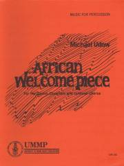 Udow , Michael - African Welcome Piece for Percussion Ensemble and Optional Chorus (スコア・パート譜セット) (特価品)