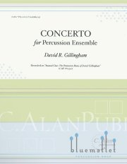 Gillingham , David R. - Concerto for Percussion Ensemble (スコア・パート譜セット)