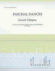 Gillingham , David R. - Paschal Dances (スコア・パート譜セット) (特価品)