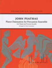Psathas , John - Planet Damnation for Percussion Ensemble (スコアのみ)