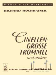 Hochrainer , Richard - Cinellen, Grosse Trommel und anderes