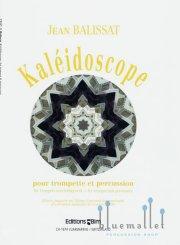 Balissat , Jean - Kaleidoscope pour Trompette et Percussion