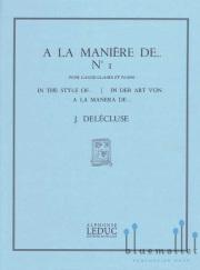 Delecluse , Jacques - A la Maniere de No.1 (スコア・パート譜セット)