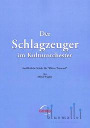 Wagner , Alfred - Der Schlagzeuger im Kulturorchester (特価品)