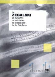 Zegalski , Jan - 40 Exercises for the Side Drum
