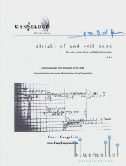 Cangelosi , Casey - Sleight of and Evil Hand for solo snare drum and bell metronome