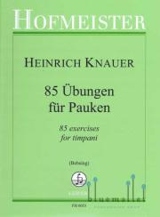 Knauer , Heinrich - 85 Ubungen fur Pauken