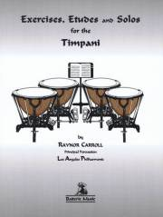 Carroll , Raynor - Exercises, Etudes and Solos for the Timpani (特価品)