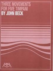 Beck , John - Three Movements for Five Timpani