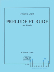Dupin , Francois - Prelude et Rude