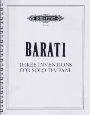 Barati , George - Three Inventions for Solo Timpani