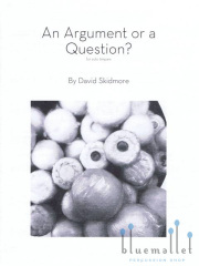 Skidmore , David - An Argument or a Quetion? for solo timpani