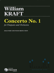 Kraft , William - Concerto No.1 for Timpani and Orchestra (Piano 伴奏版 / スコア・パート譜セット)