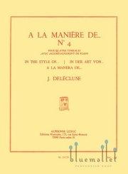Delecluse , Jacques - A la Maniere de ... #4 (スコア・パート譜セット)