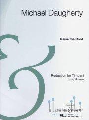 Daugherty , Michael - Raise the Roof (ピアノ伴奏版 / スコア・パート譜セット) (特価品)