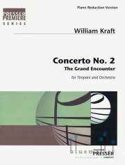 Kraft , William - Concerto No.2 for Timpani and Orchestra The Grand Encounter(Piano Reduction) (スコア・パート譜セット)