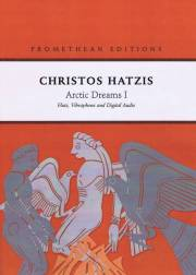 Hatzis , Christos - Arctic Dream I -Flute, Vibraphone and Digital Audio (スコア・パート譜セット)