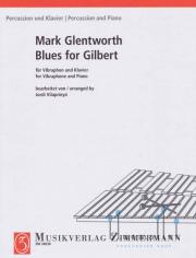 Glentworth , Mark - Blues for Gilbert (ピアノ伴奏版 / スコア・パート譜セット)(特価品)