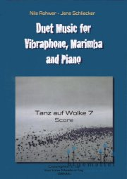 Rohwer , Nils / Schliecker , Jens - Tanz auf Wolke 7 for Vibraphone and Piano (スコア・パート譜セット)