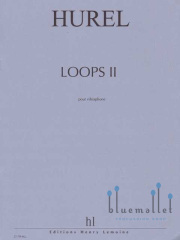 Hurel , Philippe - Loops II pour Vibraphone (特価品)