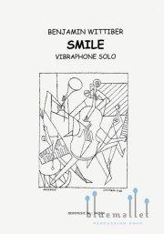 Wittiber , Benjamin - Smile for Vibraphone Solo