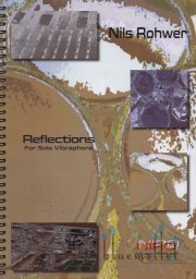 Rohwer , Nils - Reflections for Solo Vibraphone
