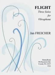 Freicher , Jan - Flight Three Solos for Vibraphone
