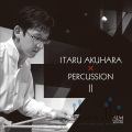Akuhara , Itaru - Itaru Akuhara x Percussion ll (CD)