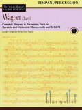 The Orchestra Musician's CD-ROM Library Volume 11 : Wagner Part 1 Timpani / Percussion